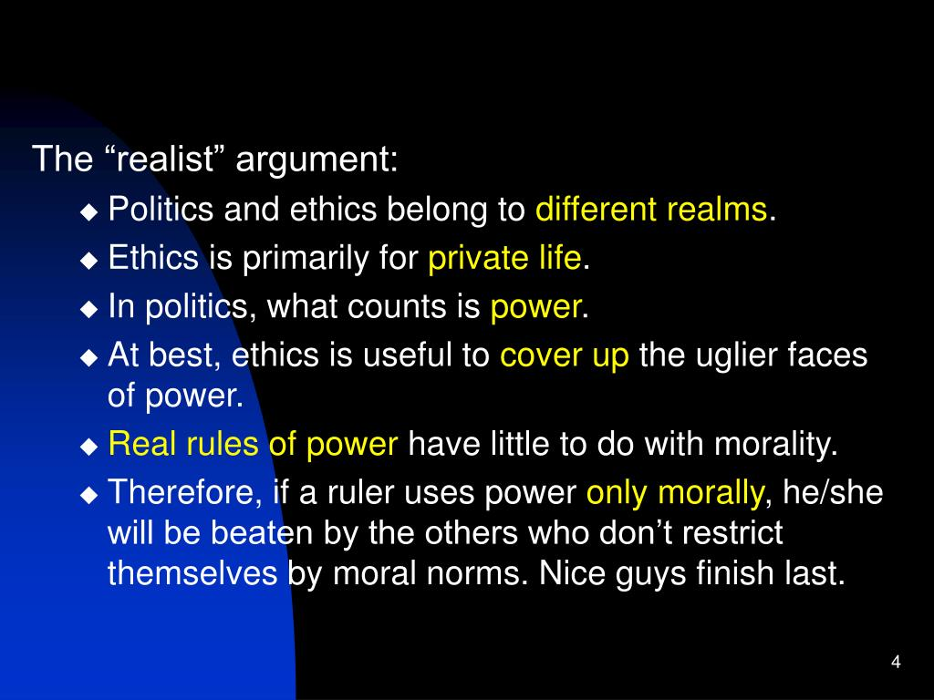 "The ""realist"" argument:"