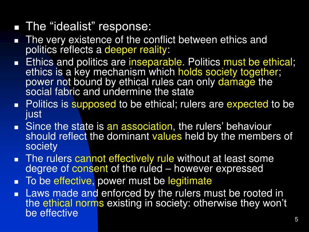 "The ""idealist"" response:"