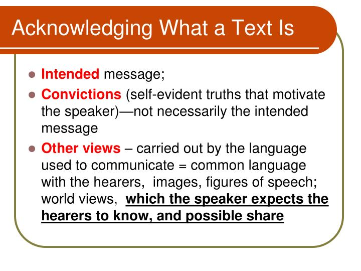 Acknowledging What a Text Is