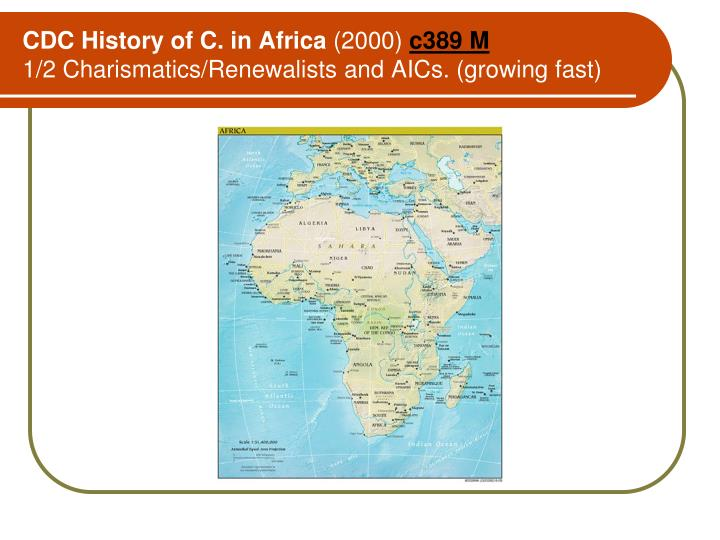 CDC History of C. in Africa