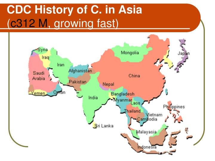 CDC History of C. in Asia