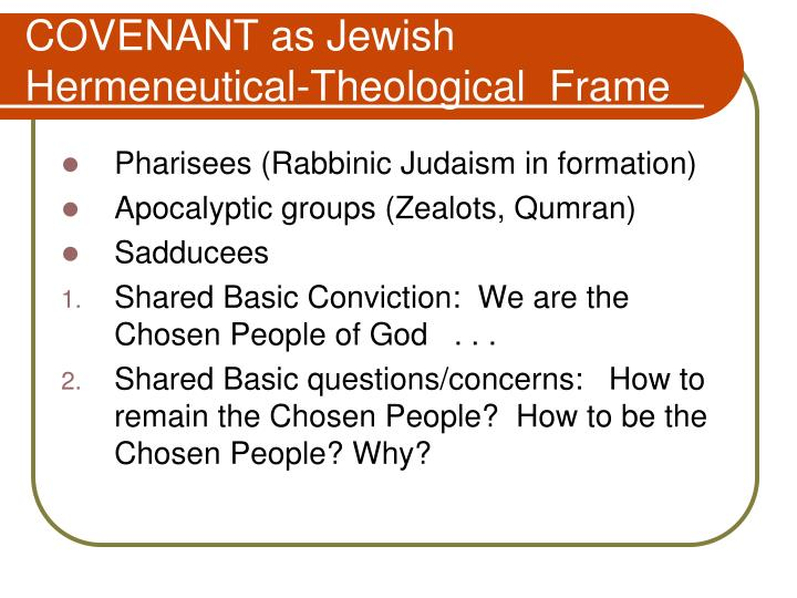 COVENANT as Jewish Hermeneutical-Theological  Frame