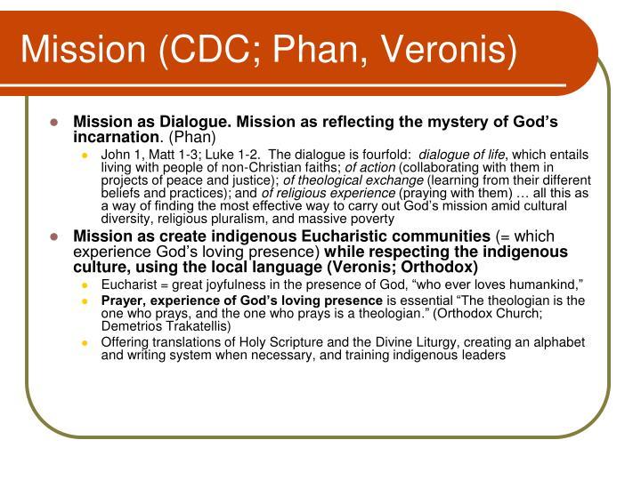Mission (CDC; Phan, Veronis)
