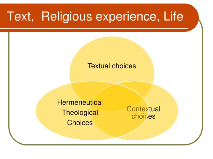 Text,  Religious experience, Life