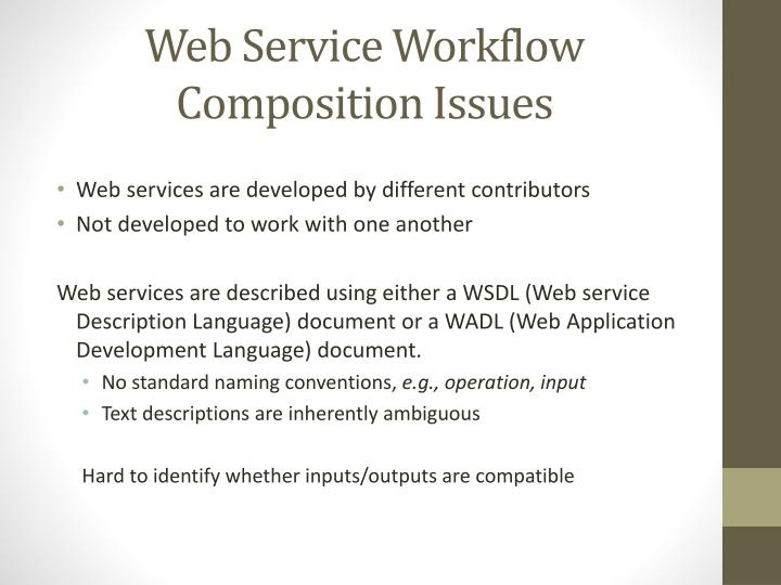 Web service workflow composition issues