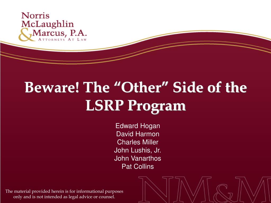 "Beware! The ""Other"" Side of the LSRP Program"