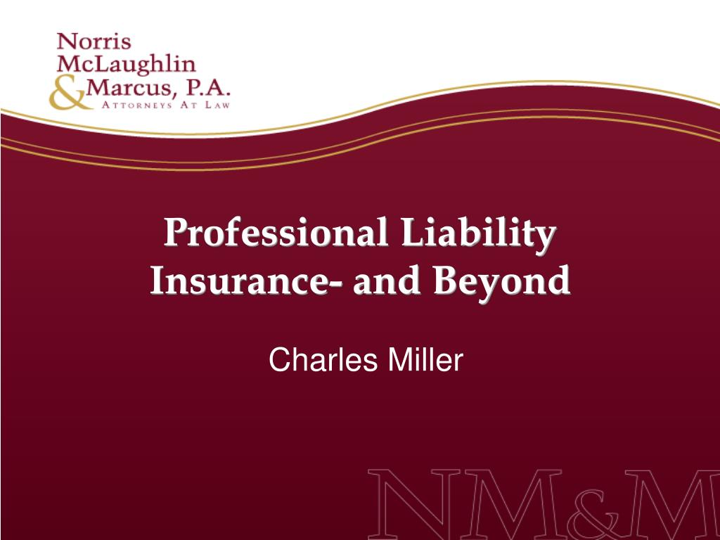 Professional Liability Insurance- and Beyond