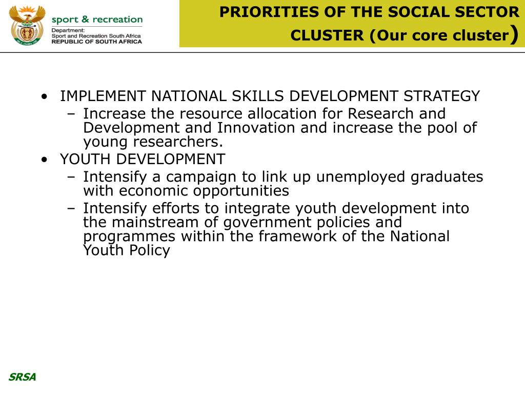PRIORITIES OF THE SOCIAL SECTOR CLUSTER (Our core cluster
