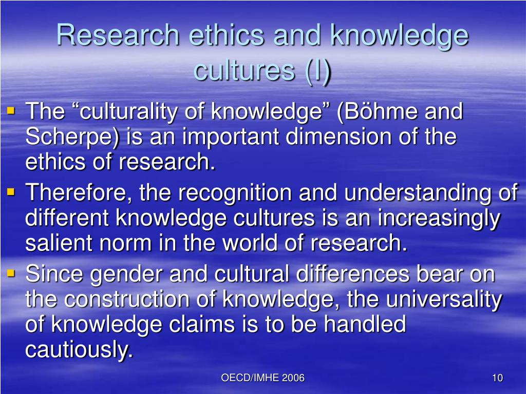 Research ethics and knowledge cultures (I)