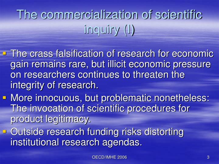 The commercialization of scientific inquiry i
