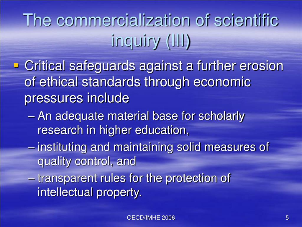 The commercialization of scientific inquiry (III)