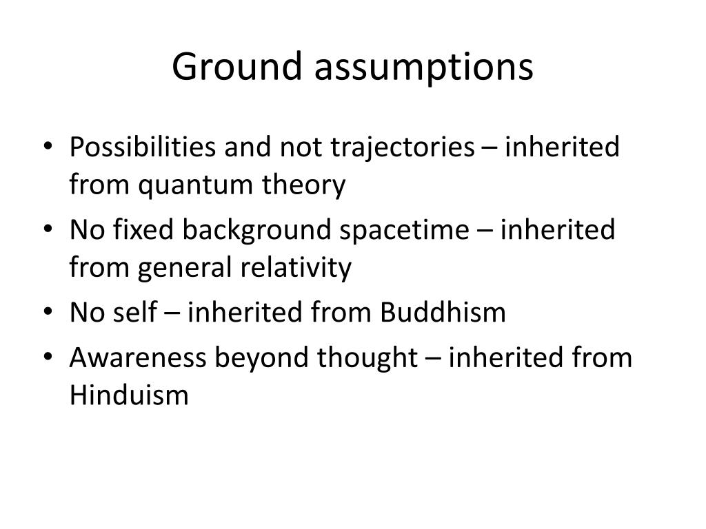 Ground assumptions