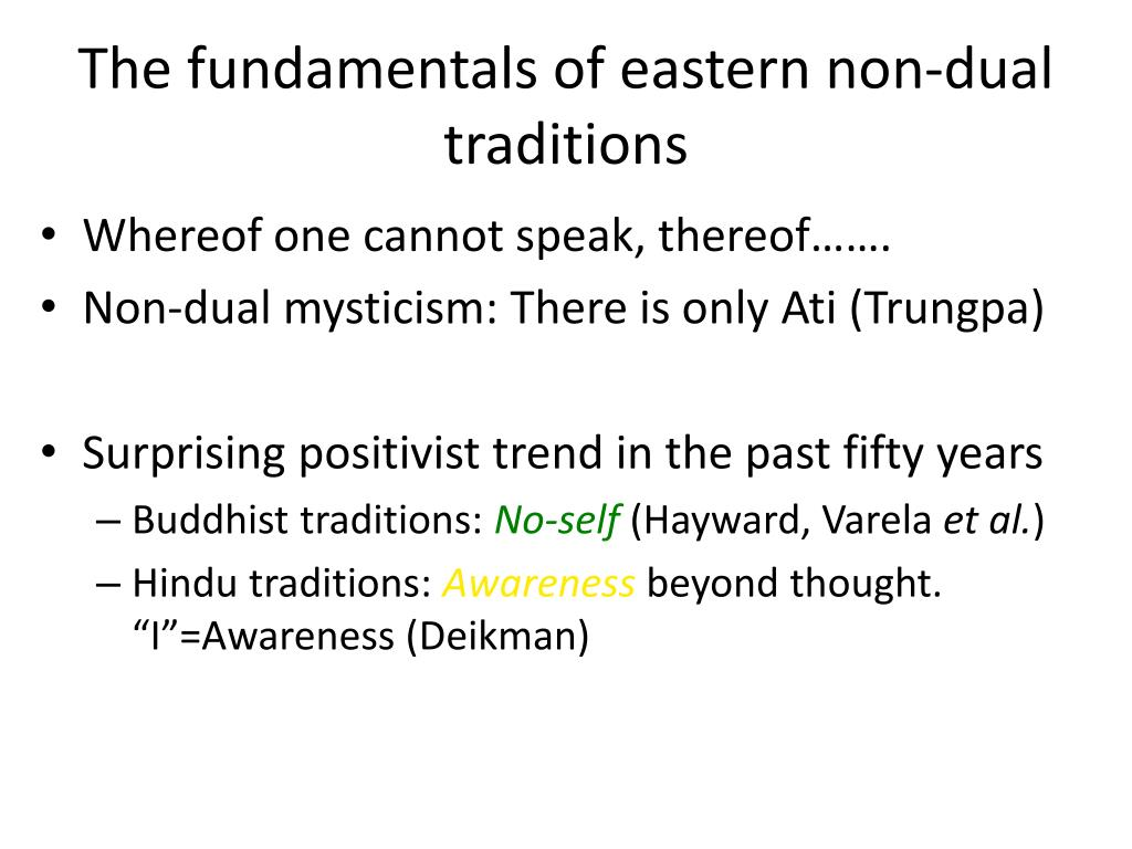 The fundamentals of eastern non-dual traditions
