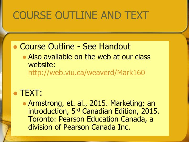 COURSE OUTLINE AND TEXT