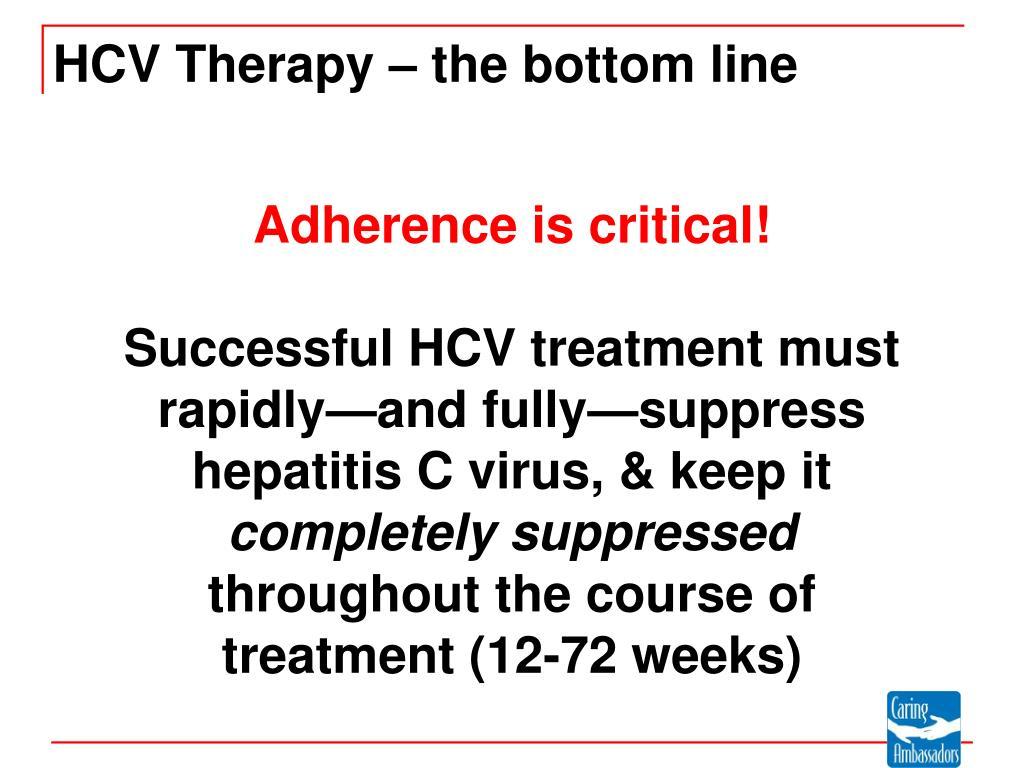 HCV Therapy – the bottom line