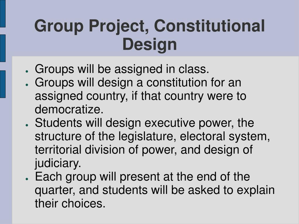 Group Project, Constitutional Design