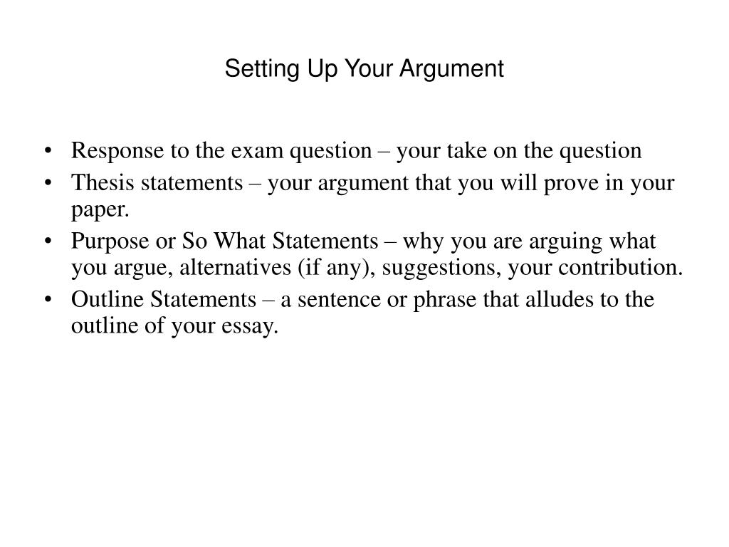 Setting Up Your Argument