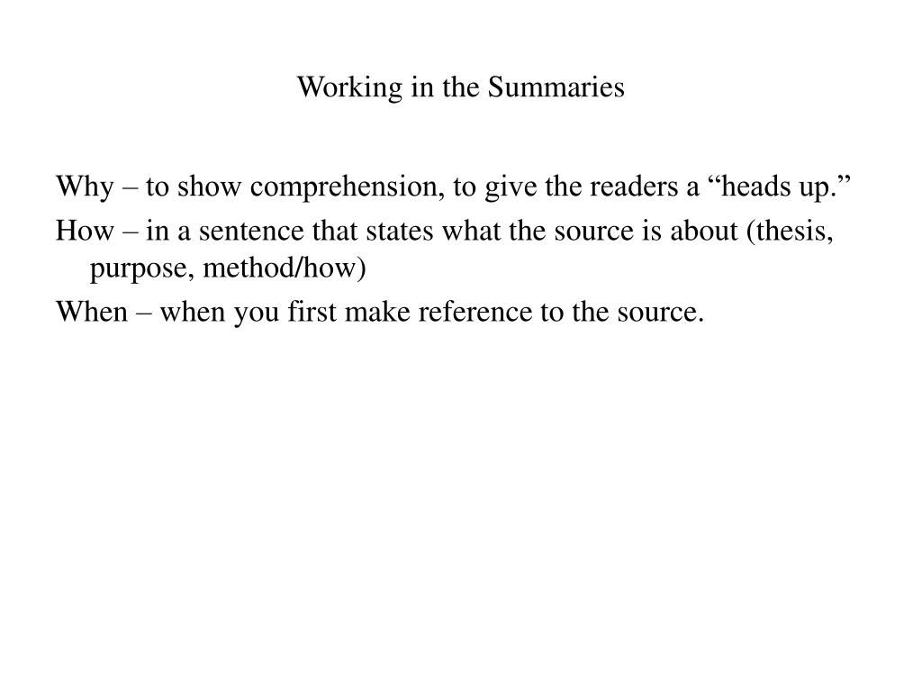 Working in the Summaries