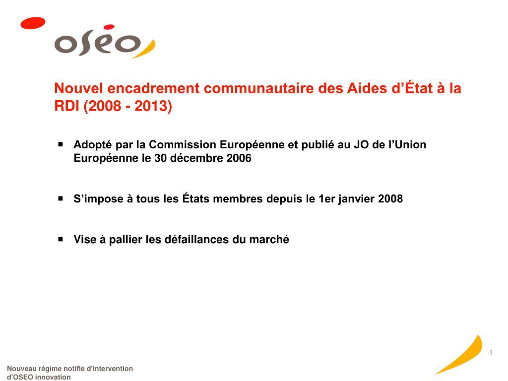 Nouvel encadrement communautaire des Aides d'État à la RDI (2008 - 2013)