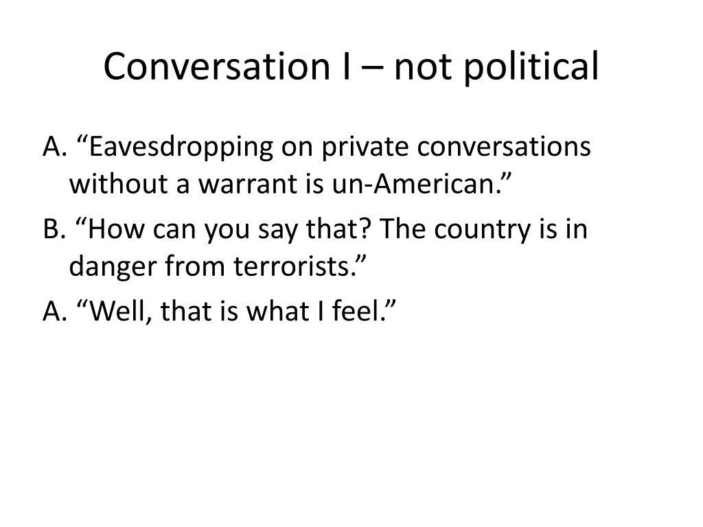 Conversation I – not political