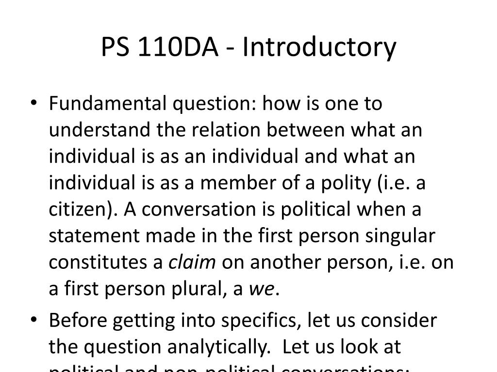 PS 110DA - Introductory