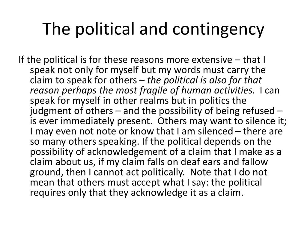 The political and contingency