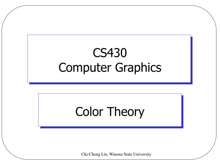 Cs430 computer graphics