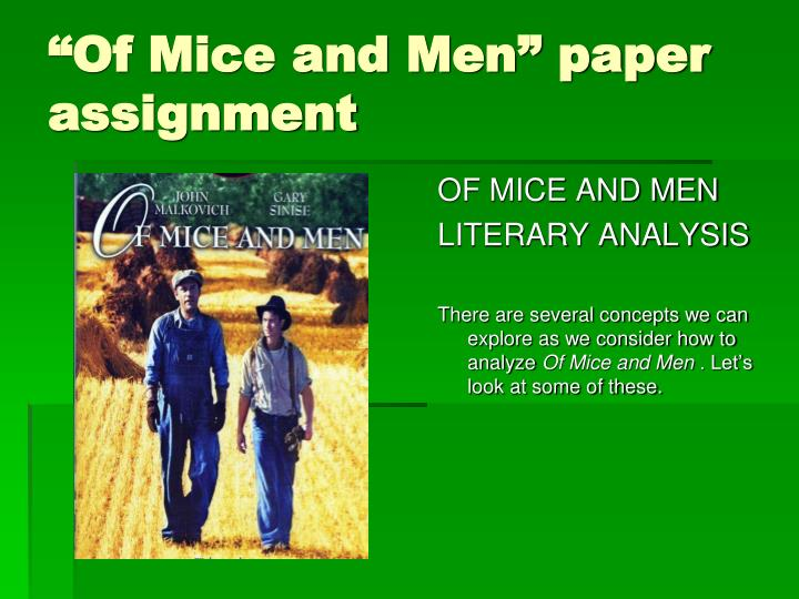 """""""Of Mice and Men"""" paper assignment"""