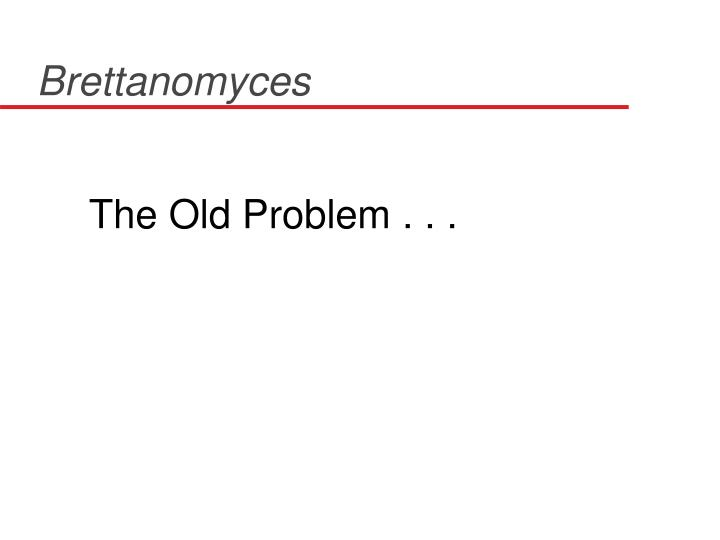 The Old Problem . . .