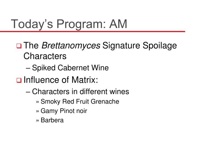 Today's Program: AM