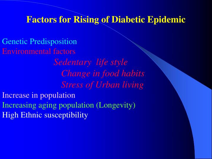 Factors for Rising of Diabetic Epidemic