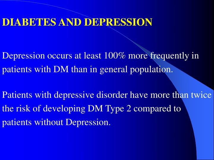 DIABETES AND DEPRESSION
