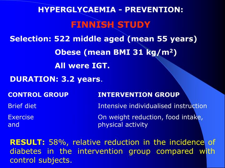 HYPERGLYCAEMIA - PREVENTION: