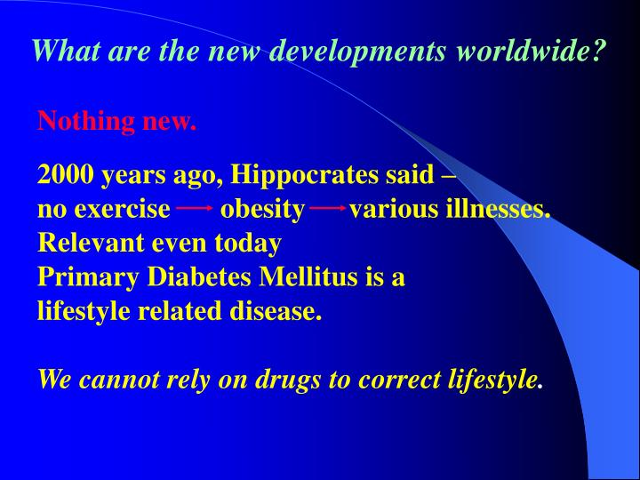 What are the new developments worldwide?