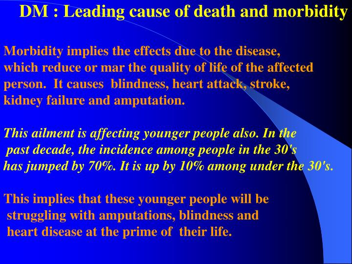 DM : Leading cause of death and morbidity