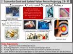 economics goals and societal values poster project pg 23 27