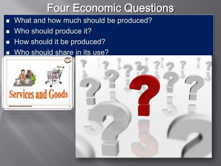 Four Economic Questions