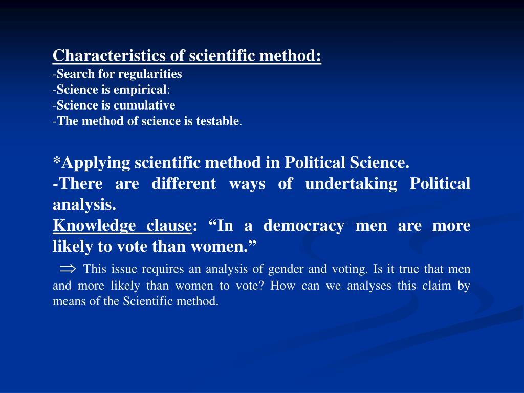 Characteristics of scientific method: