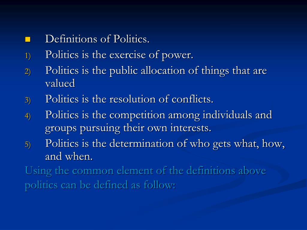 Definitions of Politics.