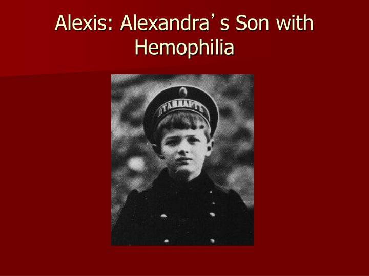 Alexis: Alexandra
