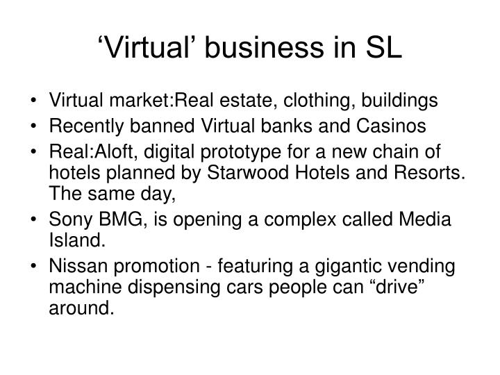 'Virtual' business in SL