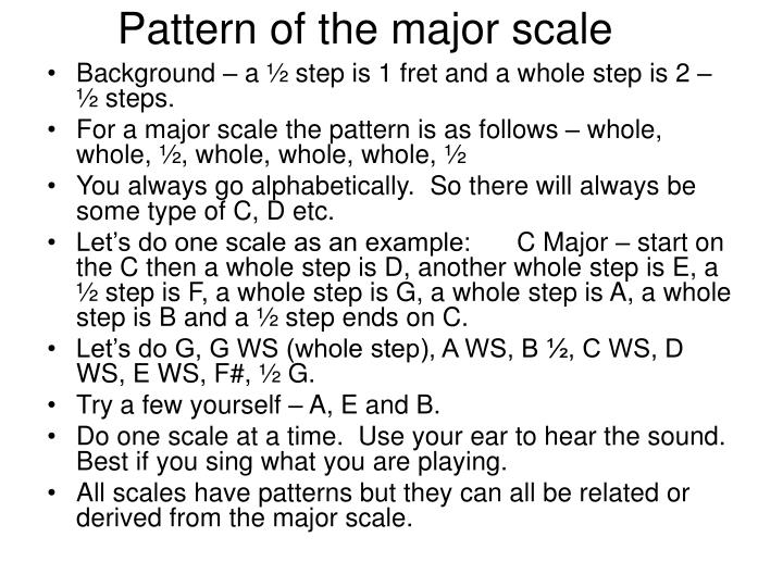 Pattern of the major scale