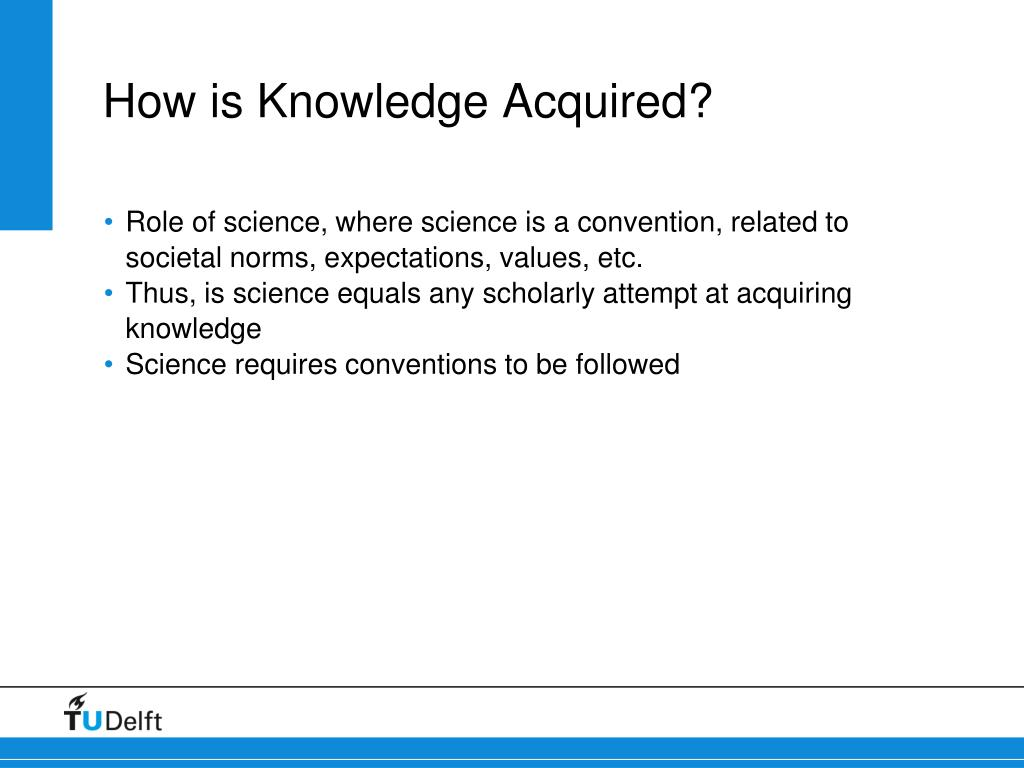 How is Knowledge Acquired?