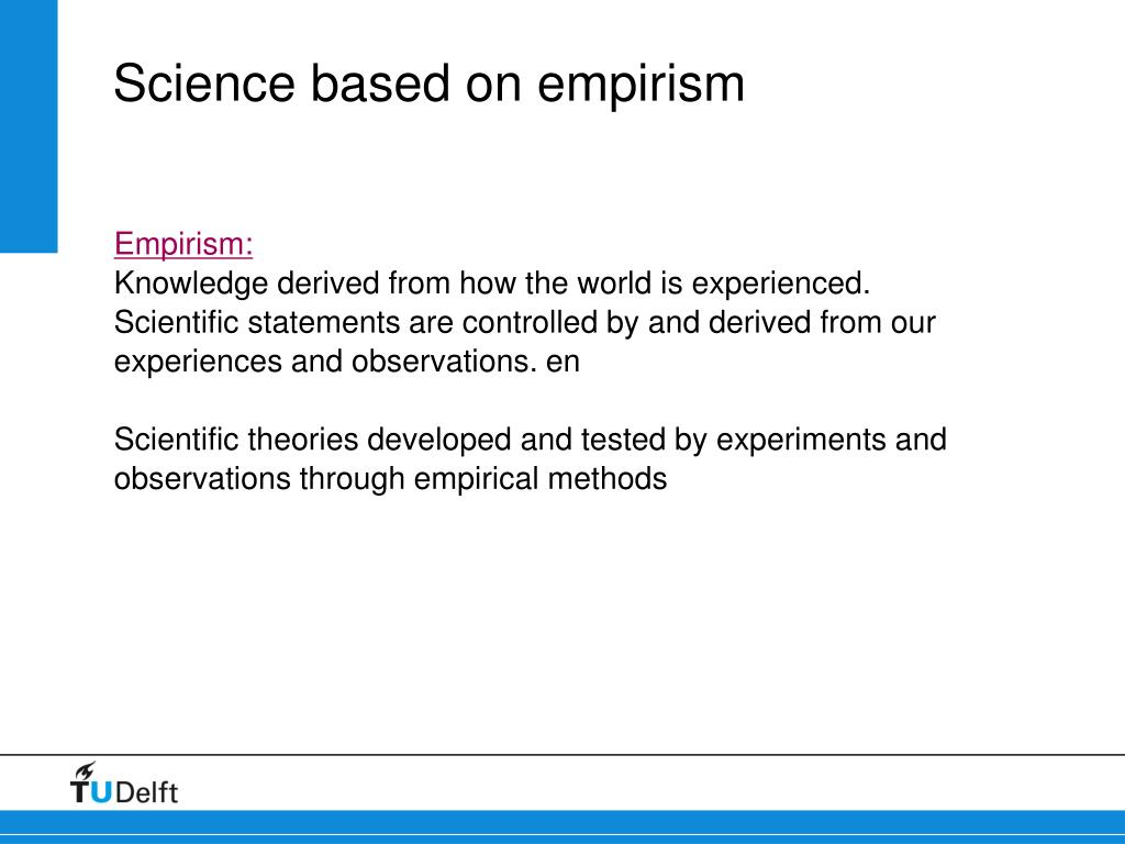 Science based on empirism