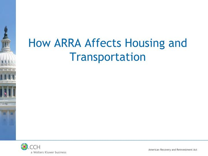 How ARRA Affects Housing and Transportation