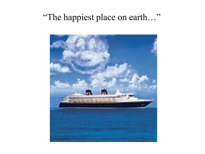 """The happiest place on earth…"""