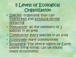 5 levels of ecological organization