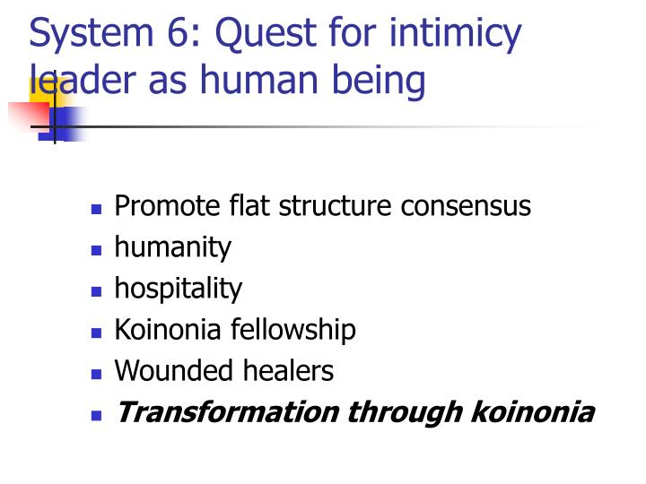 System 6: Quest for intimicy