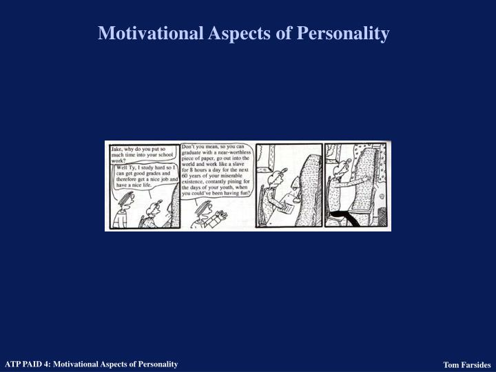 Motivational aspects of personality