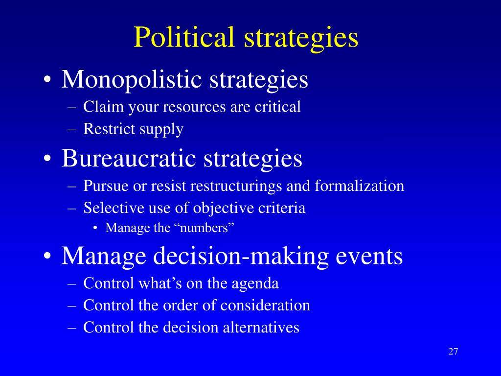 Political strategies